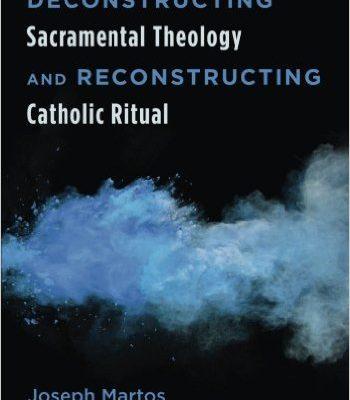 deconstructing-sacramental-theology-martos