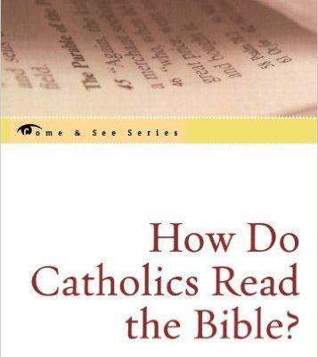 How do Catholics Read the Bible - Harrington